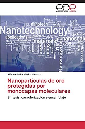 9783844341775: Nanopartículas de oro protegidas por monocapas moleculares