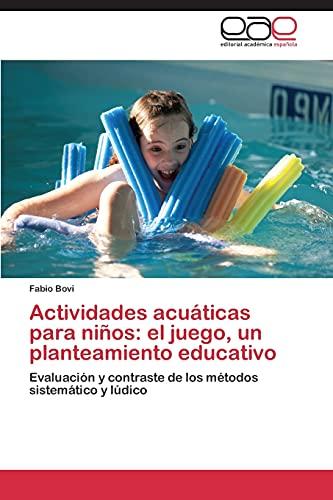 9783844342055: Actividades acuáticas para niños: el juego, un planteamiento educativo