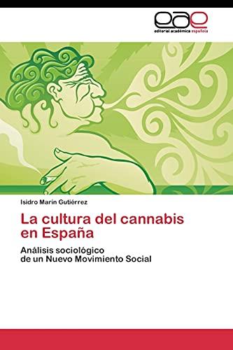 9783844343526: La cultura del cannabis en España