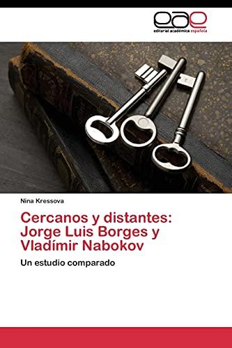 9783844343816: Cercanos y distantes: Jorge Luis Borges y Vladímir Nabokov