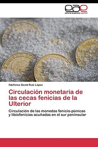 9783844344585: Circulación monetaria de las cecas fenicias de la Ulterior