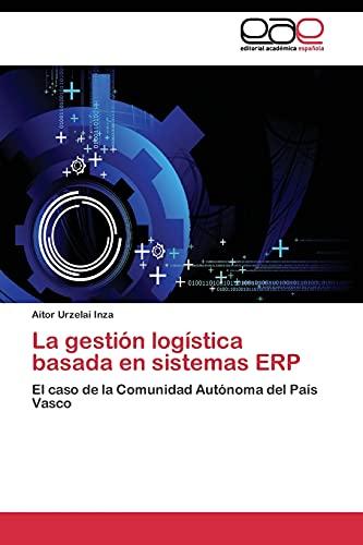 9783844346961: La gestión logística basada en sistemas ERP