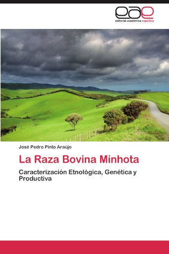 9783844347845: La Raza Bovina Minhota