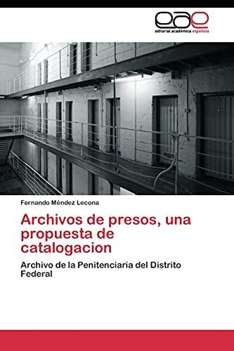 9783844347982: Archivos de presos, una propuesta de catalogacion