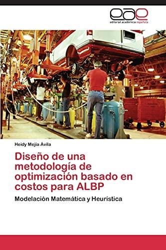 9783844348088: Diseno de Una Metodologia de Optimizacion Basado En Costos Para Albp