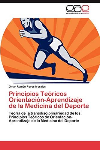 Principios Teóricos Orientación-Aprendizaje de la Medicina del Deporte: Teoría de la ...