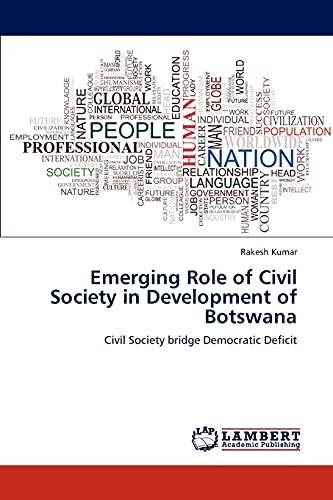 Emerging Role of Civil Society in Development of Botswana: Rakesh Kumar