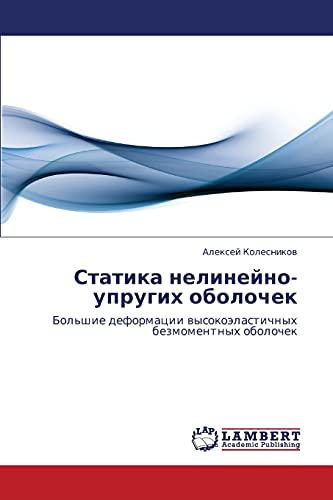 Statika Nelineyno-Uprugikh Obolochek: Kolesnikov Aleksey