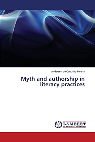 9783844357660: Myth and authorship in literacy practices