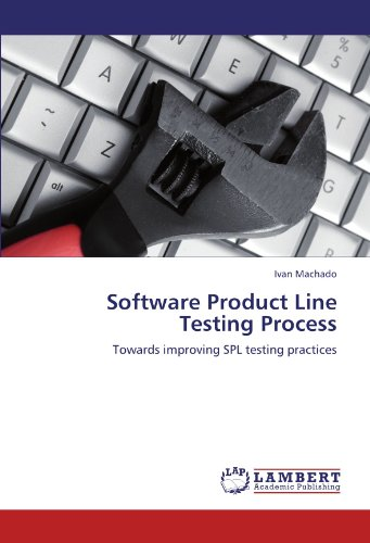 9783844359718: Software Product Line Testing Process: Towards improving SPL testing practices
