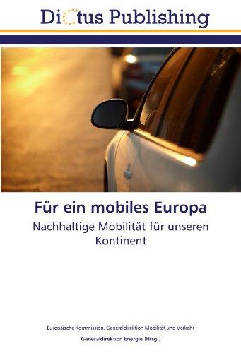 9783844362411: F�r ein mobiles Europa: Nachhaltige Mobilit�t f�r unseren Kontinent