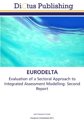 9783844365191: EURODELTA: Evaluation of a Sectoral Approach to Integrated Assessment Modelling: Second Report