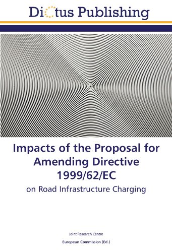 9783844365269: Impacts of the Proposal for Amending Directive 1999/62/EC: on Road Infrastructure Charging