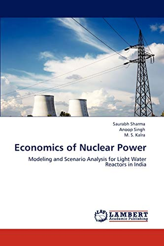 9783844380613: Economics of Nuclear Power: Modeling and Scenario Analysis for Light Water Reactors in India