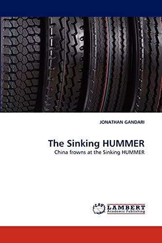 9783844380958: The Sinking HUMMER: China frowns at the Sinking HUMMER