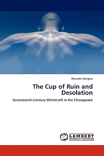 The Cup of Ruin and Desolation: Maureen Burgess