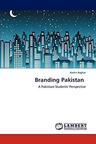 Branding Pakistan: Kashir Asghar
