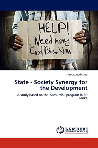 9783844381894: State - Society Synergy for the Development: A study based on the 'Samurdhi' program in Sri Lanka
