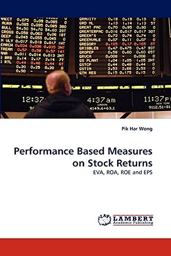 9783844382037: Performance Based Measures on Stock Returns: EVA, ROA, ROE and EPS