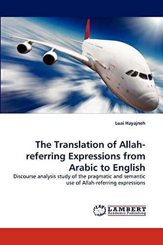 9783844382822: The Translation of Allah-Referring Expressions from Arabic to English