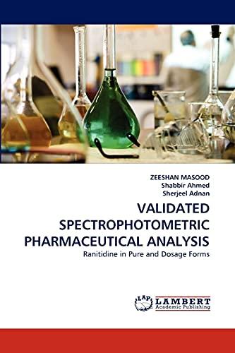 VALIDATED SPECTROPHOTOMETRIC PHARMACEUTICAL ANALYSIS: Ranitidine in Pure: ZEESHAN MASOOD, Shabbir