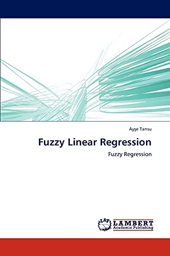 Fuzzy Linear Regression: Ayse Tansu