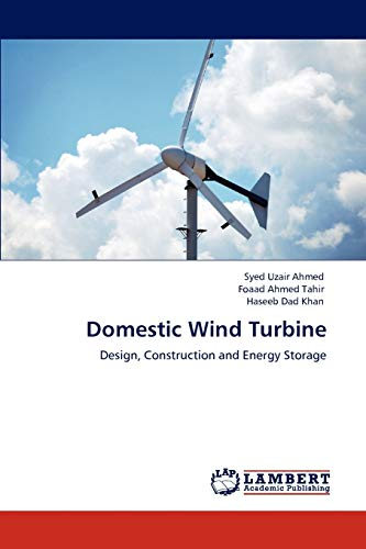 9783844384673: Domestic Wind Turbine: Design, Construction and Energy Storage