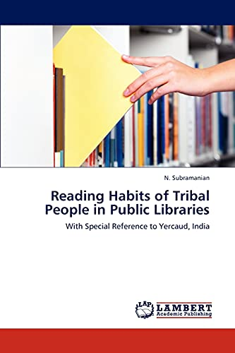 9783844384819: Reading Habits of Tribal People in Public Libraries: With Special Reference to Yercaud, India