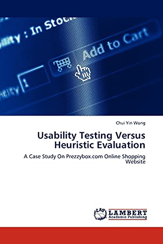 Usability Testing Versus Heuristic Evaluation: A Case Study On Prezzybox.com Online Shopping ...