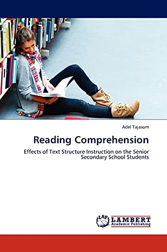 9783844386622: Reading Comprehension: Effects of Text Structure Instruction on the Senior Secondary School Students