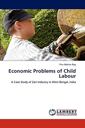 Economic Problems of Child Labour: A Case: Roy, Piru Mohan
