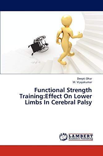 9783844392067: Functional Strength Training:Effect On Lower Limbs In Cerebral Palsy