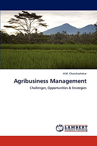9783844392661: Agribusiness Management: Challenges, Opportunities & Strategies
