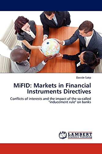 9783844392890: MiFID: Markets in Financial Instruments Directives: Conflicts of interests and the impact of the so-called
