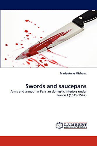 Swords and Saucepans: Marie-Anne Michaux