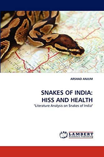 Snakes of India: Hiss and Health: ARSHAD ANJUM