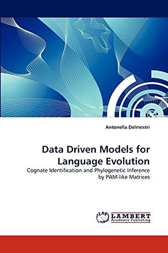 Data Driven Models for Language Evolution: Delmestri, Antonella