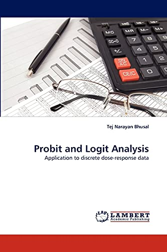 Probit and Logit Analysis: Bhusal, Tej Narayan