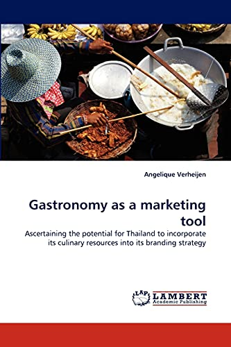 Gastronomy as a Marketing Tool: Angelique Verheijen