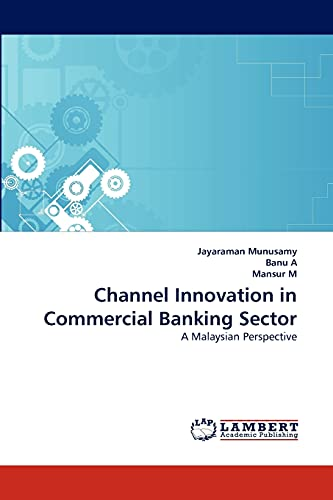 9783844395907: Channel Innovation in Commercial Banking Sector: A Malaysian Perspective