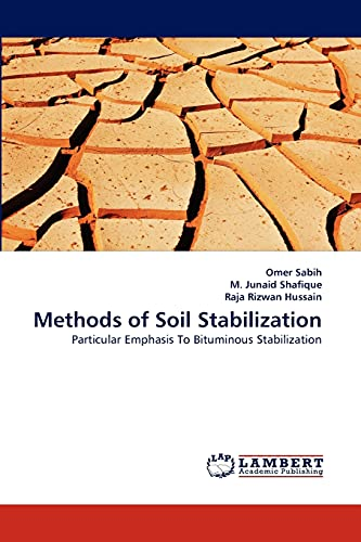 9783844395921: Methods of Soil Stabilization: Particular Emphasis To Bituminous Stabilization