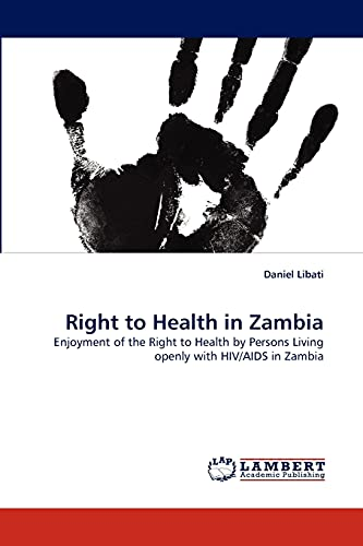 Right to Health in Zambia: Enjoyment of: Daniel Libati