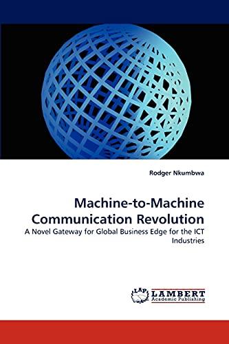 Machine-to-Machine Communication Revolution: Rodger Nkumbwa