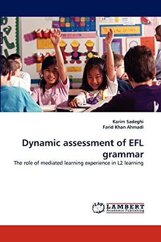 Dynamic Assessment of Efl Grammar: Karim Sadeghi