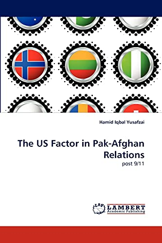 9783844398632: The US Factor in Pak-Afghan Relations: post 9/11