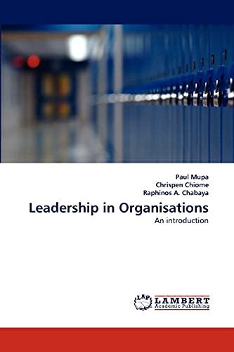 Leadership in Organisations: Chrispen Chiome
