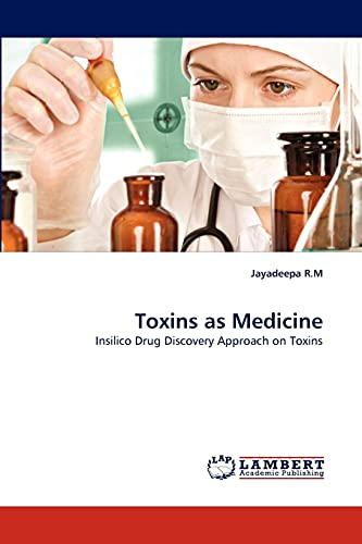 Toxins as Medicine: Jayadeepa R. M