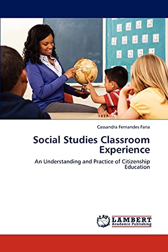 9783844399998: Social Studies Classroom Experience: An Understanding and Practice of Citizenship Education