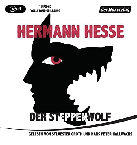 Der Steppenwolf, 1 MP3-CD: Hesse, Hermann / Groth, Sylvester