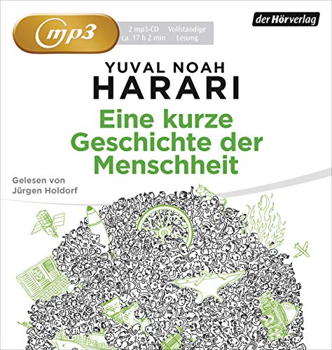 Eine kurze Geschichte der Menschheit (MP3 CD) - Yuval Noah Harari